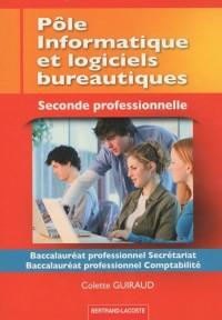 Pôle informatique et logiciels bureautiques 2e Bac pro secrétariat/comptabilité