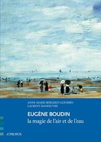 Eugène Boudin, La magie de l'air et de l'eau