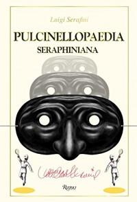 Pulcinellopaedia Seraphiniana