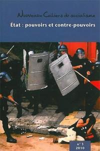Etat : pouvoirs et contre-pouvoirs - Nouveaux cahiers sociaux