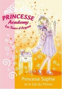 Princesse Academy, Tome 11 : Princesse Sophie et le bal du Prince