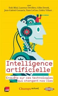 Intelligence artificielle : Enquête sur ces technologies qui changent nos vies