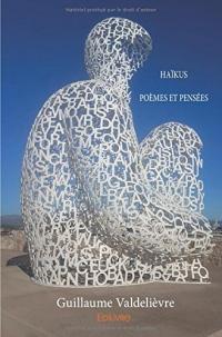 Haïkus - poèmes et pensées
