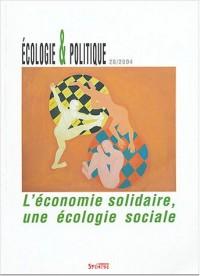 Revue Ecologie & Politique, numéro 29 : L'économie solitaire ou l'économie comme écologie sociale