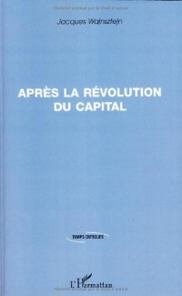 Après la révolution du capital