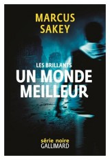 Les Brillants, II : Un monde meilleur: Les Brillants 2
