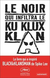 Le noir qui infiltra le Ku Klux Klan