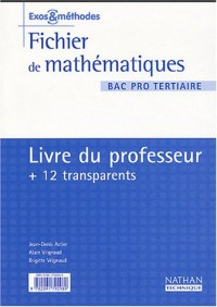 Mathématiques, Bac pro tertiaire (Manuel du professeur, transparents)