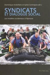 Syndicats et dialogue social : Les modèles occidentaux à l'épreuve