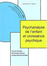 Psychanalyse de l'enfant et croissance psychique
