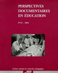 Perspectives documentaires en éducation, N° 61 - 2004 :
