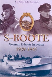 German S-boote at War: German E-boats in Action, (1939-1945)