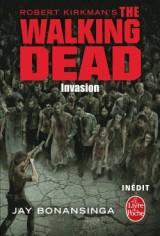 Invasion (The Walking Dead, Tome 6) [Poche]