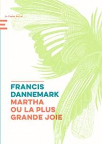 Martha Ou la Plus Grande Joie