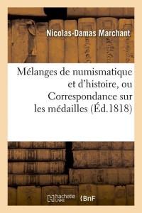 Melanges de Numismatique et d Hist  ed 1818