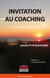 Invitation au Coaching - le Monde des Possibles