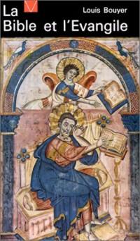 La Bible et l'Evangile