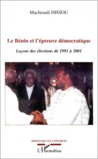 Le bénin et l'épreuve démocratique : Leçon des élections de 1991 à 2001