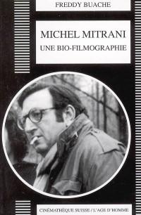Michel Mitrani, une bio-filmographie