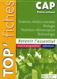 Sciences médico-sociales Biologie Nutrition-Alimentation Technologie CAP Petite enfance