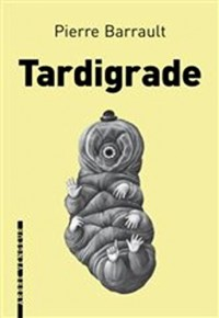 Tardigrade-