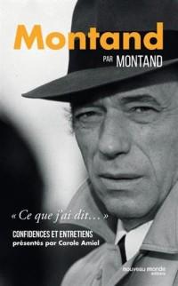 Montand par Montand - Confidences et entretiens