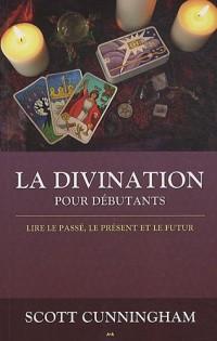 La divination pour les débutants
