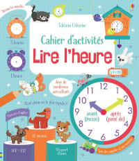 Lire l'heure - Cahier d'activités