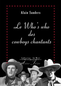 Le Who's who des cowboys chantants