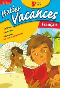 Hatier Vacances Français (12-13 ans) : 5ème vers la 4ème