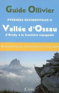 Pyrénées Occidentales 2 : Vallée d'Ossau d'Arudy à la frontière espagnol