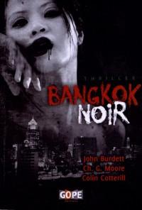 Bangkok noir (John Burdett, Christopher G. Moore, Colin Cotterill et cie)