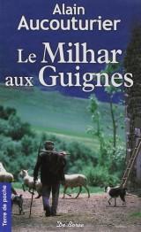 Le Milhar aux guignes [Poche]