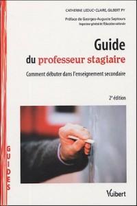 Guide du professeur stagiaire : Comment débuter dans l'enseignement secondaire