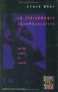 La performance sadomasochiste