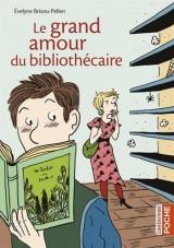 Le grand amour du bibliothécaire [Poche]