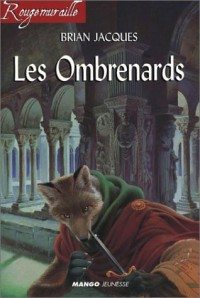 Rougemuraille : Les Ombrenards