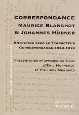 Maurice Blanchot - Johannes Hübner : Correspondance