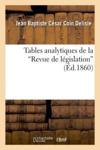 Tables Revue de Législation  ed 1860