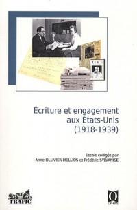 Ecriture et engagement aux Etats-Unis (1918 - 1939)