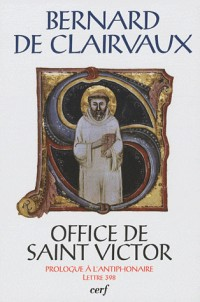 Office de Saint Victor : Prologue à l'antiphonaire, Lettre 398 (1CD audio)