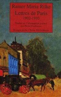 Lettres de Paris : 1902-1910