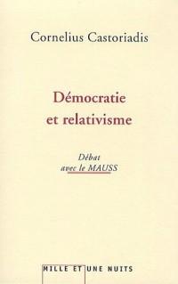 Démocratie et relativisme : Débats avec le MAUSS