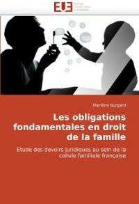 Les Obligations Fondamentales En Droit de La Famille