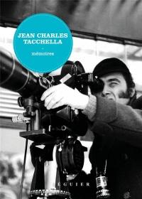 Jean-Charles Tacchella, mémoires