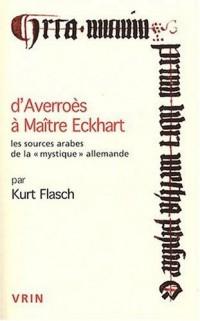 D'Averroès à Maître Eckhart