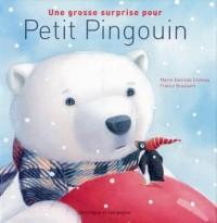 Une grosse surprise pour Petit Pingouin