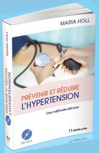 Prévenir et réduire l'hypertension : Une méthode efficace (1CD audio)