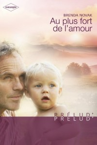 Au plus fort de l'amour