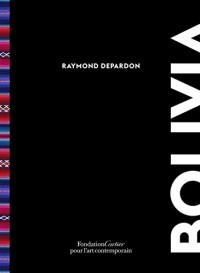 Raymond Depardon: Bolivia : Bolivia